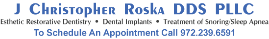 J Christopher Roska DDS PLLC